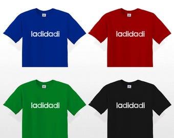 LADIDADI Flock T-Shirt (Slick Rick Adidas) La Di Da Di Ladi Dadi adida hip hop quotes