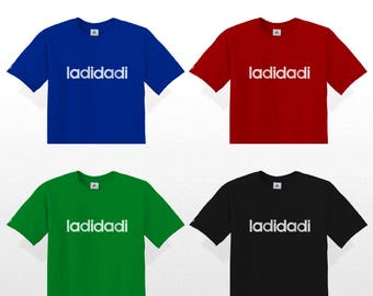 Hip Hop T-Shirt LADIDADI Flocked (Slick Rick Adidas La Di Da Di Ladi Dadi hiphop quotes adida)
