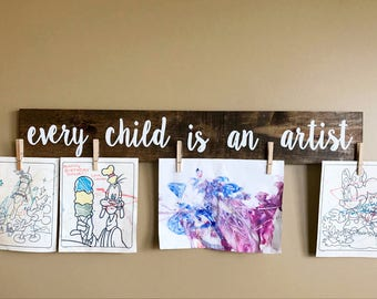 Nursery Decor | Every Child | Playroom Decor | Children Artwork Display | Brag Board | Look What I Made Sign | Baby Shower Gift |