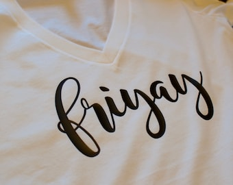 Friyay, friday fun day, friday, fun tee, funny women's t shirt, christmas present, christmas gift, christmas