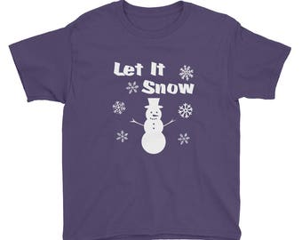 Let It Snow Youth Short Sleeve T-Shirt