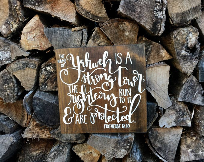 Hand Painted Wooden Sign with Scripture Proverbs 18:10 Bible Verse The Name of Yahweh is a Strong Tower
