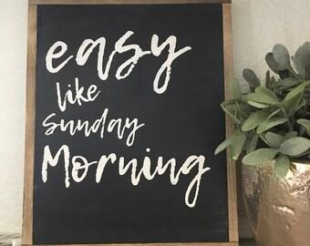 Easy like sunday morning