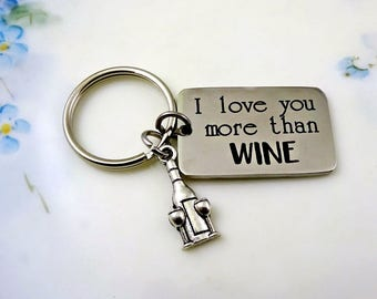WINE Key Chain - I love you more than WINE -  Keychain Key Ring - Wine Lover - Christmas Gift - Wine Drinker - Wine with Friends