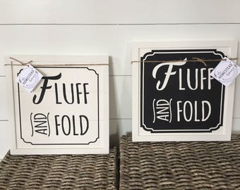 Fluff & Fold Laundry room sign