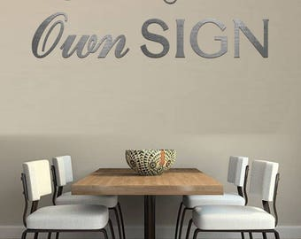 Sign Letters - Create your own 1/4'' Thick Stainless Steel Sign Letters - Metal Letters - Rustic Letters - Aluminum Letters - Metal Numbers