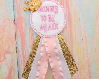 Mommy-To-Be Pin - Mommy-to-be again pin - Baby shower corsage - Baby shower pin - Pink And Gold Corsage - Pink And Gold Mommy-To-Be