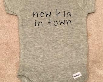 New Kid in Town infant onesie - custom!