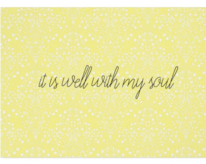 """Greeting Card """"it is well with my soul"""""""