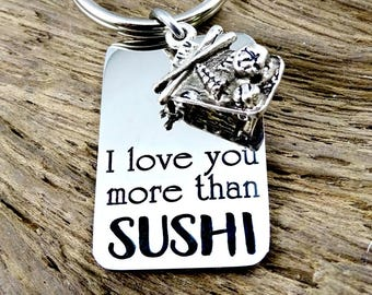 SUSHI Key Chain - I love you more than SUSHI -  Keychain Key Ring - Sushi Lover - Christmas Gift -SUSHI with Friends