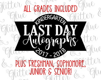 Last Day of School Autographs SVG DXF