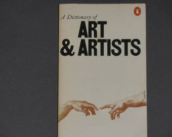 A Dictionary of Art & Artists - Peter and Linda Murray - Penguin Books Fourth Edition 1976 - Vintage Paperback Art Book