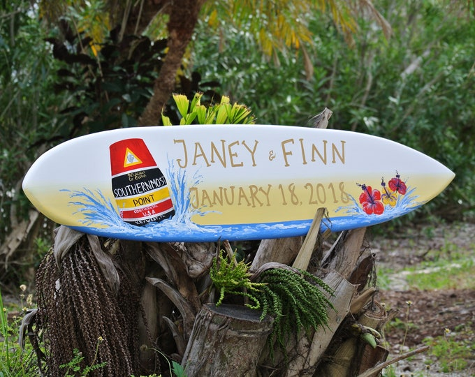 Personalized Wedding Surfboard Sign, Wooden event board, Party Decoration, Unique Wedding Gift Idea for Couple, Southernmost point Key West