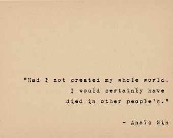 Anais Nin Quote - Literary Art Quote Print - 1920s Flapper Writer Quote