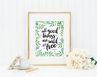 Aller guten Dinge sind Wild und frei | Grüne tropische botanische Blätter Typografie Zitat Kunstdruck | 8 x 10 Digital bedruckbar