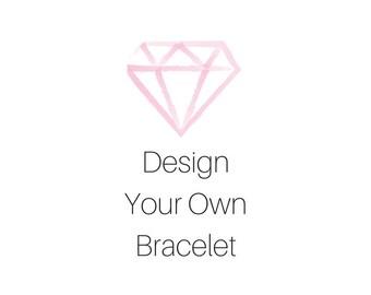 Design your own bracelet, custom bracelet, custom colors, birthstone bracelet, birthstone jewelry, personalized jewelry, custom jewelry