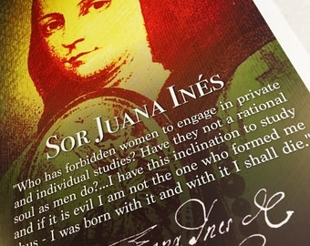 Sor Juana Inés de la Cruz Beautiful and Unique Inspirational Quote Poster