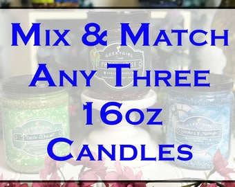 Mix & Match - Any Three 16 oz Jar Candles