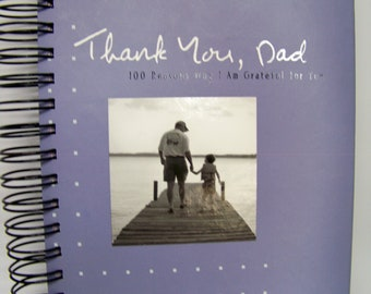 Father's day blank book journal diary planner altered book 100 reasons why I am grateful for you, Dad