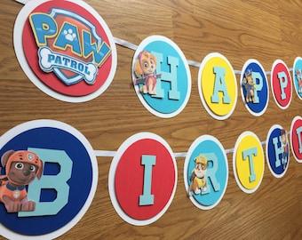 Paw Patrol Banner - Paw Patrol Party - Paw Patrol Birthday -  Paw Patrol Decorations - Paw Patrol Theme - Name Banner - Happy Birthday