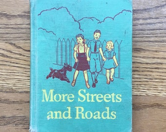 More Streets and Roads c 1942 Scott Foreman School Reader
