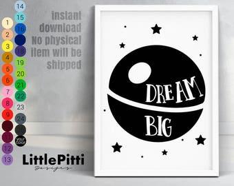 Dream big nursery wall art, Death Star print, star wars nursery, black white nursery, Death Star poster, instant large printable, star wars