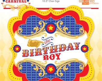 Carnival Birthday Boy Chair Sign - Vintage Circus Party Sign - DIY - Do-It-Yourself Printables - Instant Download Printable Chair Sign