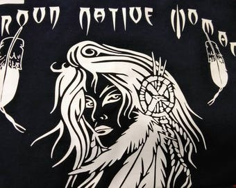 T-shirt - Proud Native Woman