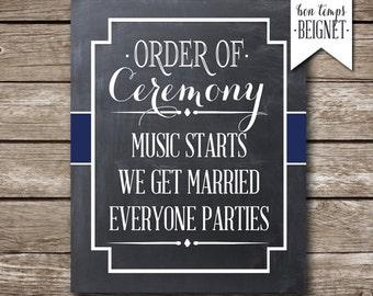 Order of Ceremony, Music Starts, We get Married, Everyone Parties! - Wedding Printable - PRINTABLE - Custom Color - Wedding Decor