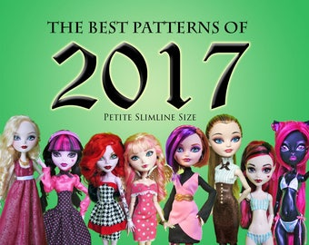 Best Clothes sewing Patterns 2017 value bundle for Petite Slimline Doll: Monster Ever After Dal Obitsu DC Super Hero High Girl