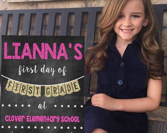 First Day of First Grade Chalkboard Poster Back to School Sign First Day of School Sign First Day of 1st Grade Chalkboard Poster