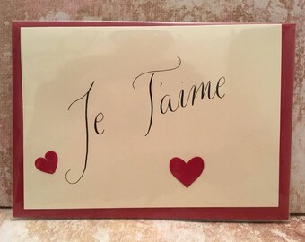 Je t'aime / Hello gorgeous Valentine's Day / Anniversary card calligraphy hearts wife girlfriend fiancée blank inside