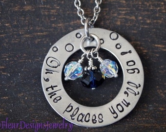 Oh the Places You'll Go . . . Dr. Seuss Quote Hand Stamped Necklace,  Inspirational Jewelry, Graduation Jewelry, Gift for Daughter