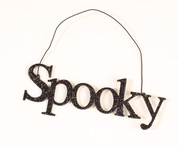 """Black Sparkling """"Spooky"""" hanging sign for Sparkles N Spirit Dolls"""