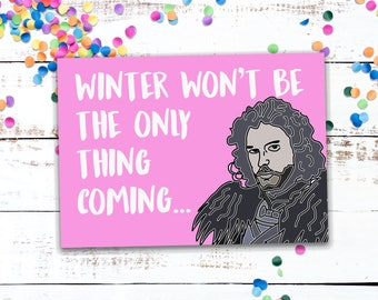Jon Snow is Coming Hand Illustrated Valentine's Card