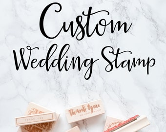Custom Stamp for Your Wedding, Custom Favor Stamp, Custom Wedding Stamp, Save the Date, Stamp for Stationery,  Wood Mounted Rubber