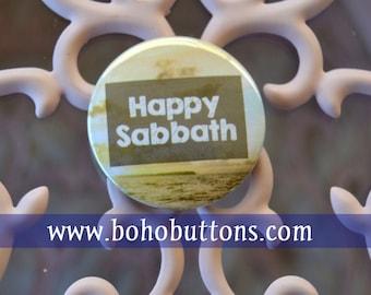 Happy Sabbath Pinback Button, 7th Day Sabbath, Seventh Day Adventist Pin, Adventist Badge, Bible Magnet, Ten Commandments, Jewish Pin Button