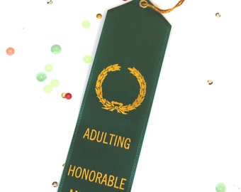 Adulting  Honorable Mention - Adult Award Ribbons / Funny Award / Novelty Gift / Adulting Award / Best Friends / Office Humor / Birthday