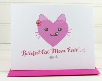 Cat Mother's Day Card, Pink Cat Card, Purrfect Cat Mom Ever, Mothers Day Card, Cat Lover, Cat Owner, From the Cat, for the Cat, Cat Mom Card