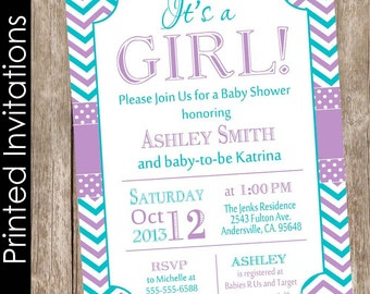 PRINTED It's a girl baby shower invitation,purple, teal, chevron baby shower invitation, typography, chevron(FREE ENVELOPES)