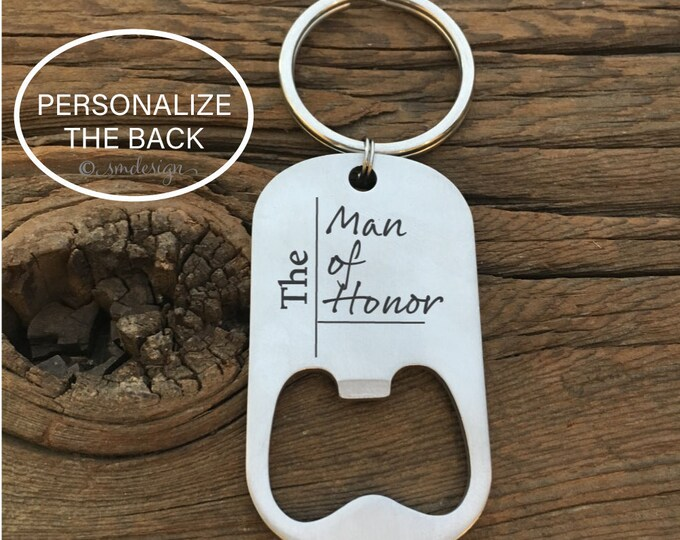 The Man of Honor Bottle Opener Keychain