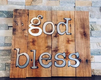 GOD BLESS Rustic Sign...Wall Art...Reclaimed Wood...Steel Sign...Handmade...Religious Sign..Customize Your order