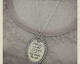 I love you a bushel and a peck and a hug around the neck oval glass pendant necklace with heart charm