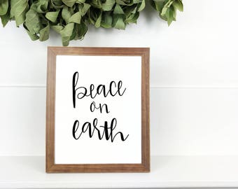 Peace On Earth Sign | 8x10