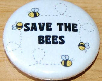 Save the Bees Button Badge 25mm / 1 inch Eco / Environment