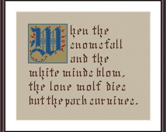 Game of thrones quote: When the snows fall cross stitch pattern instant  pdf download
