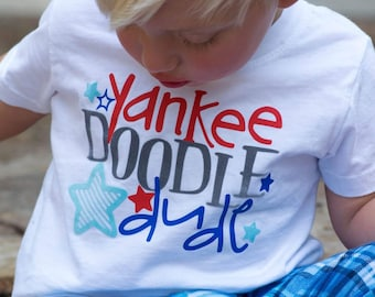 Fourth of July Shirt for Toddler - 4th of July Shirt for Boy - Patriotic Shirt for Toddler - Yankee Doodle Dude - Red White and Blue Shirt