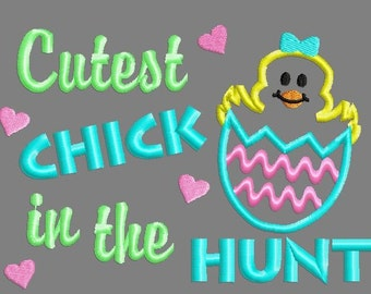 Buy 3 get 1 free! Cutest chick in the hunt applique embroidery design, Easter, Easter egg hunt, Chic girl
