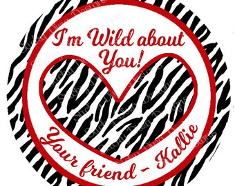 PERSONALIZED VALENTINE STICKERS - Wild about You  - Round Gloss Sticker Labels