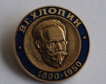 Vitaly Khlopin pin, Russian pin, Chemistry pin, scientist pin, physics pin, Khlopin Institute, famous person pin